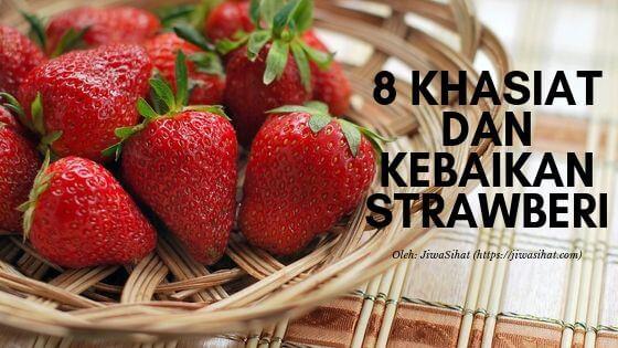 khasiat dan kebaikan strawberi